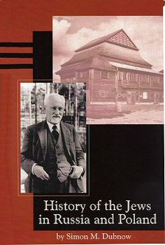 Simon Dubnow's History of the Jews in Russia and Poland. This three-volume work, which was published in 1918, has been republished by Avotaynu as a single 600-page volume. #booksaboutrussia
