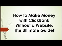 How to make money with ClickBank without a website Make Money Online, How To Make Money, Best Home Based Business, Affiliate Marketing, Website, Learning, Tips, Advice, Studying