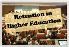 Retention rates in higher education has become another competitive edge for students to determine their educational choice.