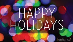 Happy Holidays from everyone at iEnhance.com!