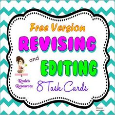 Free Revising and Editing Task Cards - Revising and Editing Task Cards {FREE} In this free version of these cute revising and editing task cards, you will receive: -Eight (8) Task Cards with rigorous questions that are great for practice, small group instruction, or test prep -Answer Key