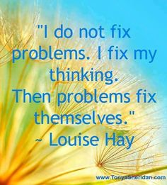 Forget Louise Hay ;-)