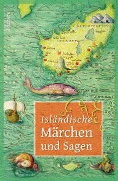 Isländische Märchen und Sagen von Erich (Hg.) Ackermann http://www.amazon.de/dp/3866476922/ref=cm_sw_r_pi_dp_Jdi-tb02PXXJV
