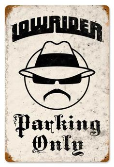 Vintage Lowrider Parking Metal Sign 12 x 18 Inches