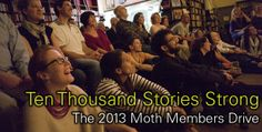 The Moth--Ten Thousand Stories Strong