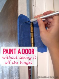 Paint a door without painting the hinges. Do the same tape treatment with other spots on the door, such as the inset for the door lock.