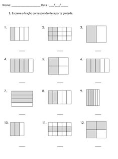 1.  Escreve a fração correspondente à parte pintada. Nome: ___________________ Data : ___/___/_____ Kids Math Worksheets, Math For Kids, Fractions, Elementary Schools, Floor Plans, Maths, Professor, Crafts, Sight Word Activities