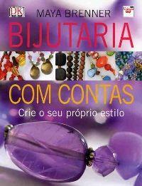 Este livro ensina a fazer bonitos e elegantes colares, pulseiras, brincos etc.