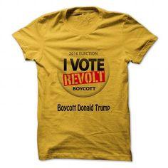 Boycott Donald Trump vote-revolt - #tshirt jeans #sweatshirt ideas. CLICK HERE => https://www.sunfrog.com/Political/Boycott-Donald-Trump-vote-revolt.html?68278