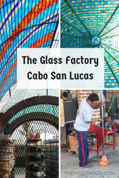 The Glass Factory Cabo San Lucas - @TheFitCookie #art #travel #Mexico