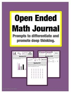 Open Ended Math Journal: 125 Prompts to Promote Differentiation and Deep Thinking ($) This math journal gives students prompts to think about how to solve math problems in many ways. It promotes writing, critical thinking and math talk in the classroom! Can be used in a variety of ways: early finisher activity, math warm ups, math talks, small group work, homework, etc...