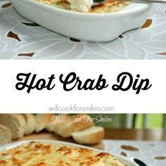 Hot Crab Dip - Will Cook For Smiles