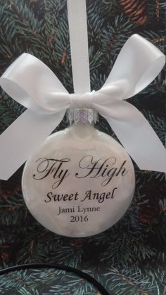 Items similar to Memorial Christmas Ornament Fly High Sweet Angel In Memory of Loved One Loss of Child Sympathy Gift Keepsake Bauble Personalized Bereavement on Etsy In Memory Christmas Ornaments, Memorial Ornaments, Glitter Ornaments, Memorial Gifts, Diy Christmas Ornaments, Holiday Crafts, Christmas Decorations, Custom Ornaments, Painted Ornaments