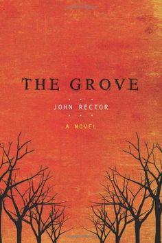 The Grove by John Rector http://www.amazon.com/dp/B003ODIZLG/ref=cm_sw_r_pi_dp_WjdCwb0KEC62P