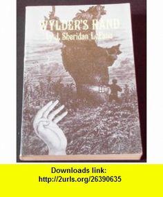 Wylders Hand (9780486235707) Joseph Sheridan Le Fanu , ISBN-10: 048623570X  , ISBN-13: 978-0486235707 ,  , tutorials , pdf , ebook , torrent , downloads , rapidshare , filesonic , hotfile , megaupload , fileserve
