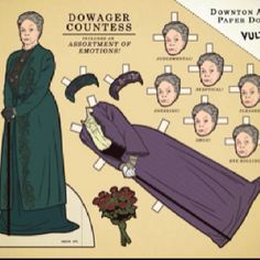Downton Abbey paper doll of the Dowager Countess. So funny! Long live Maggie Smith xxx