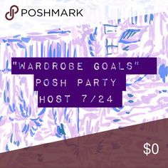 """Hosting 7/24 @ 7pm PST/9pm CST I'm co-Hosting my first posh party on 7/24.! """"Wardrobe goals"""" theme. Fellow hosts: @jy4169 @shopaholic1717 @ naugfly @cricketinnash.  Tag me in your fabulous items that I can consider for host picks! Can't wait 💗💗💗 Lilly Pulitzer Accessories"""