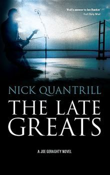 """Read """"The Late Greats"""" by Nick Quantrill with Rakuten Kobo. Having been convinced by their manager, Kane Major, to put their acrimonious break-up behind them and launch a comeback,. Tidy Books, Ian Rankin, Page Turner, Breakup, Fiction, Ebooks, Novels, Author, Reading"""