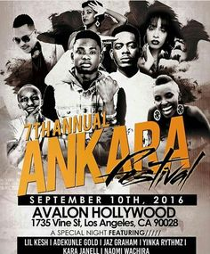 7th ANNUAL ANKARA FESTIVAL AT LOS ANGELES FEATURING LIL KESH AND ADEKUNLE GOLD    The Producers of Ankara Festivals ----------------------- PRESENTS -------------------------------- ANKARA AFRICAN FASHION AND MUSIC FESTIVAL 2016 FASHION FROM AFRICA GLAMOR IN HOLLYWOOD Hosted by:::: VANESSA WILLIAMS & DUAIN RICHMOND  SEPTEMBER 9th10th 11th 2016 Ankara Festival is a celebration of Africa's heritage & culture through ---------------------------------------------------------------------- ANKARA…