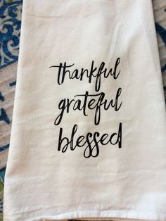 Farmhouse Kitchen Thankful Grateful Blessed Flour Sack Dish Towel Christmas Thanksgiving Family Gift Decor by TheFarmhouseShoppeCo