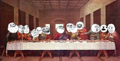 the last supper funny | Trollface Comic .com, The Last Supper - Meme style