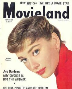 """Audrey Hepburn on the cover of """"Movieland"""" magazine, USA, September 1954."""