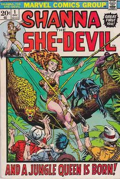 Shanna She Devil #1. Jim Steranko Cover Art. Shanna the She-Devil is a fictional jungle adventurer in comic books published by Marvel Comics. Created by writer Carole Seuling and penciler George Tuska, she made her first appearance in Shanna the She-Devil #1 (Dec. 1972) and was ranked 53rd in Comics Buyers Guides 100 Sexiest Women in Comics list.