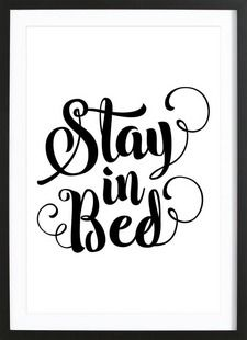 Stay In Bed - THE MOTIVATED TYPE - Affiche premium encadrée