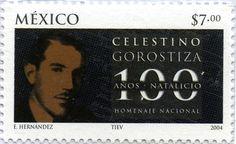 HOMENAJE NACIONAL 100 AÑOS NATALICIO CELESTINO GOROSTIZA, MÉXICO  2004