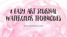 8 Fun & Easy Watercolor Painting Techniques - Artjournalist Need some inspiration & ideas for art journal background pages? Here's some fun things to try with watercolors. Art Journal Prompts, Artist Journal, Art Journal Techniques, Art Journal Pages, Art Journals, Journal Ideas, Junk Journal, Watercolor Painting Techniques, Easy Watercolor