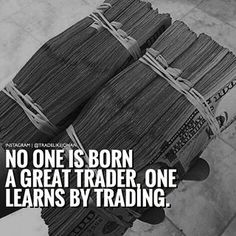 No one is born a great trader one learns by doing  Trading Walk #Forex #Stocks #Binary #Traders #Trading #Money #Investing Business Motivation, Business Quotes, Trade Market, Trading Quotes, Financial Quotes, Free Time, Accounting Manager, Technical Analysis, Stock Market Investing