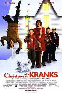 Christmas With The Kranks (2004) With their daughter away, her parents decide to skip Christmas altogether until she decides to come home, causing an uproar when they have to celebrate the holidays at the last minute.  Tim Allen, Jamie Lee Curtis, Dan Aykroyd...Holiday