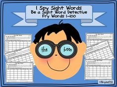I Spy Sight Words Be a Sight Word Detective Fry Words 1-100 Printables from Sunshine and Lollipops on TeachersNotebook.com -  (21 pages)  - This packet was designed to reinforce sight word recognition. It  contains the first 100 Fry Sight Words. It can be used as a packet or you can run off pages as needed to reinforce words as needed.