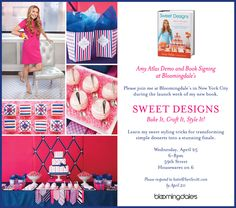 First Demo/Signing for Amy Atlas Sweet Designs Book.  I'll be sharing doing a demo and sharing sweet styling tricks.  Rsvp if you can come!