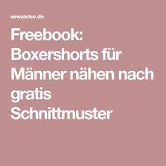 Freebook: Boxershorts für Männer nähen nach gratis Schnittmuster