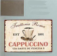 La Finesse / Plechová cedule Cappuccino Venezia