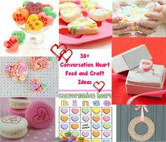 30+ conversation heart ideas. Food, craft, game......