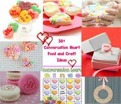 30+ conversation heart ideas. Food, craft, game......
