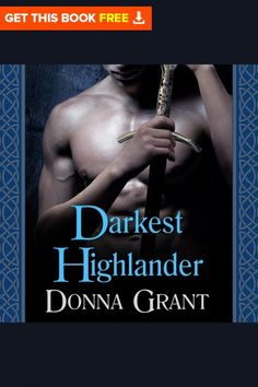 #freeaudiobook #audiobook Download Available Formats Audiobook,   MP3, PDF, iPhone/iPod Touch, Tablet, IOs, Android, iPad, Stream Audio Darkest Highlander Donna Grant Audiobooks, Romance  For years, Broc has watched over her, protected her-and hidden his love for her. But when his beautiful Sonya finds herself in a hopeless situation, the Highlander flies to her side to save her. Unfortunately, before the Druidess can thank him, Broc is captured by his enemy and destined for eternal… Touch Tablet, Ipod Touch, Best Audiobooks, Save Her, Vows, Audio Books, This Book, Ipad, Android