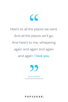 Edit 16 Romantic John Green Quotes That Will Shred Your Soul to Bits