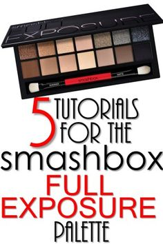 5 Tutorials for the Smashbox Full Exposure Palette