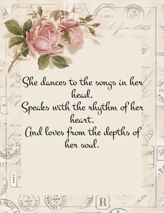 She dances to the songs in her head ~ Speaks with the rhythm of her heart ~ and loves from the depths of her Soul ~❤️~. Perfume Diesel, Rose Cottage, She Song, Love Letters, Inspirational Quotes, Rumi Quotes, Life Quotes, Thankful, Grateful