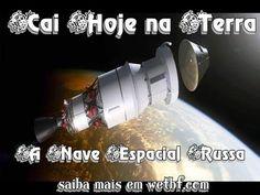 Nave Espacial Russa caiu na Terra...