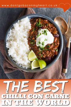 Best Chilli Con Carne, Chilli Con Carne Recipe, Best Chili Recipe, Chilli Recipes, Meat Recipes, Mexican Food Recipes, Dinner Recipes, Cooking Recipes, Healthy Recipes