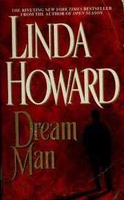 Cover of: Dream man by Linda Howard
