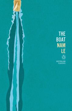 Penguin Australian Classics | The boat by Nam Le