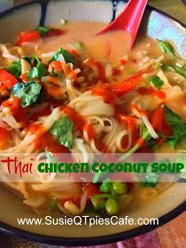 SusieQTpies Cafe: Thai Chicken Coconut Soup or Chicken Coconut Pho