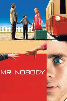 Mr. Nobody (2009)- This movie is so amazing and beautiful that I actually want to cry.