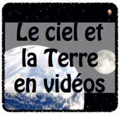 Vidéos pédagogiques en sciences : le ciel et la Terre + lien site gandalf dans les commentaires