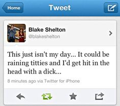 oh my gosh. Blake Shelton everyone. One of the best country guy singers out there.